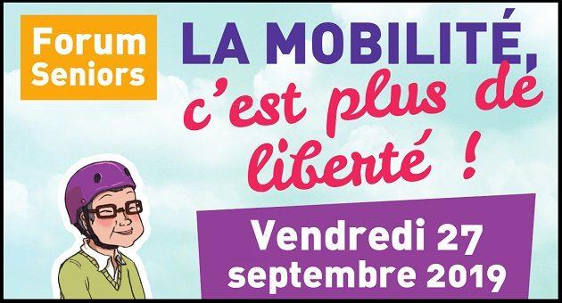 """Forum Seniors """"La mobilité, c'est plus de liberté !"""""""